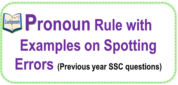 Pronoun rules with Spotting Error for SSC