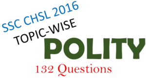 SSC CHSL 2016 Question Paper POLITY