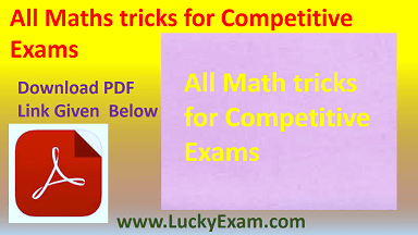 All Maths tricks for Competitive Exams