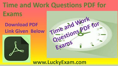 Time and Work Questions PDF for Exams