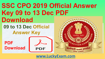 SSC CPO 2019 Official Answer Key 09 to 13 Dec PDF Download