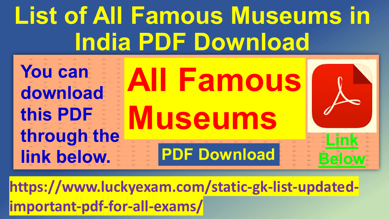List of All Famous Museums in India PDF Download
